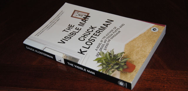 The Visible Man by Chuck Klosterman