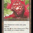Fire Diamond the Red Mana Artifact from Mirage