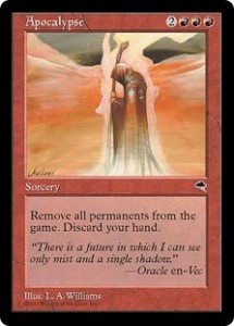Apocalypse was the ultimate reset card in Tempest