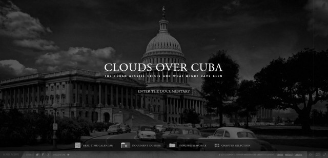 Clouds Over Cuba: The Cuban Missle Crisis and What Might Have Been