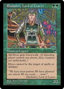 Eladamri. Lord of Leaves from Tempest is the First Leader for the Elves of Magic
