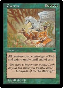 Overrun was the very definition of a Power card in Tempest