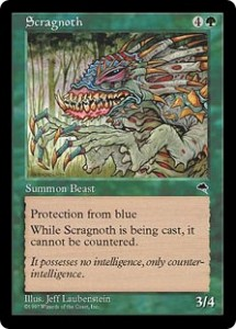 Scragnoth the Ultimate anti-Blue creature from Tempest