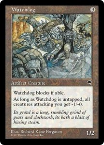 Watchdog was creature protection for any deck