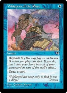 Whispers of the Muse - Draw a Card Buyback from Tempest