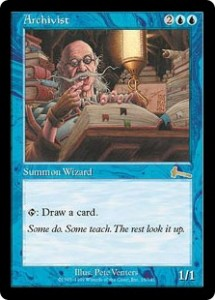 Archivist was a Blue deck Standard from Urza's Legacy