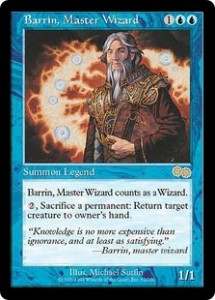 Barrin, Master Wizard was a Legend that counted as a Wizard from Urza's Saga