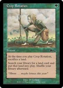 Crop Rotation was a Tinker for Land from Urza's Legacy