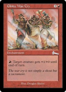 Ghitu War Cry was a Firebreathing for all from Urza's Legacy