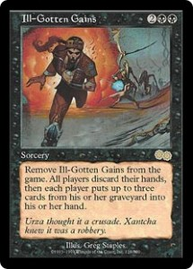 Ill-Gotten Gains from Urza's Saga