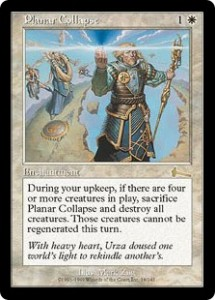 Planar Collapse was a ticking Wrath of God from Urza's Legacy