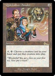 Quicksilver Amulet from Urza's Legacy