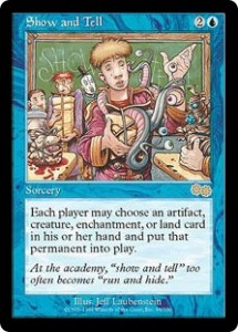 Show and Tell from Urza's Saga was thought to be Broken