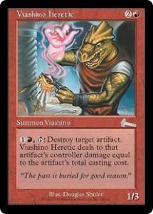Viashino heretic from Urza's Legacy