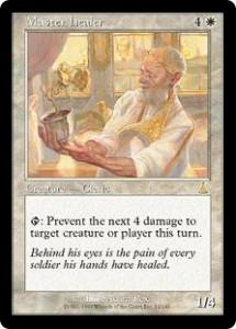 Master healer was a Samite healer on Steroids from Urza's Destiny