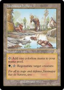 Yavimaya hollow the Legendary Land from Urza's Destiny