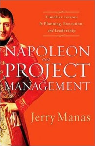 Napoleon on Project Management by Jerry Manas