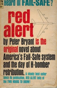 Red Alert by Peter George under his pen name of Peter Bryant