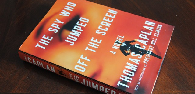 The Spy Who Jumped Off the Screen by Thomas Caplan Book Review