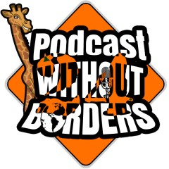 Podcast Without Borders Meets 7 Days A Geek