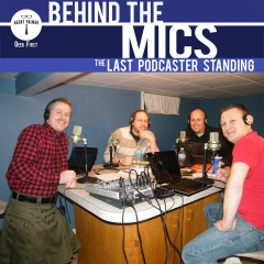 Behind the Mics The Last Podcaster Standing