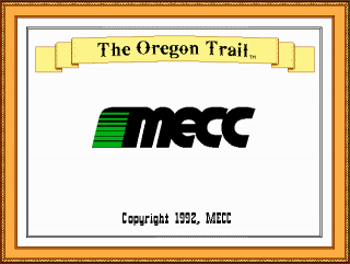 Enter MECC The Oregon Trail