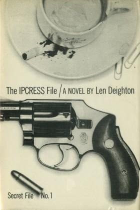 The IPCRESS File A Novel by Len Deighton