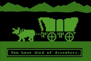 You have died of dysentery on The Oregon Trail