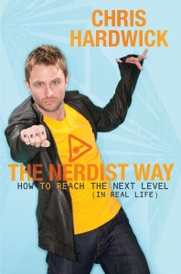 Chris Hardwick The Nerdist Way How to read the next level in real life