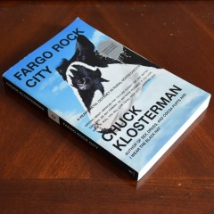 Fargo Rocks City by Chuck Klosterman