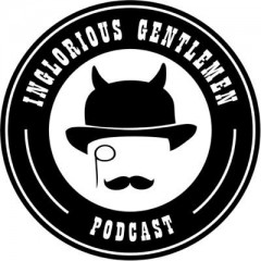 Inglorious Gentlemen Podcast