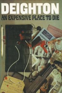Secret File An Expensive Place to Die by Len Deighton