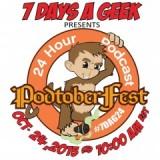 7 Days A Geek Presents Podtoberfest
