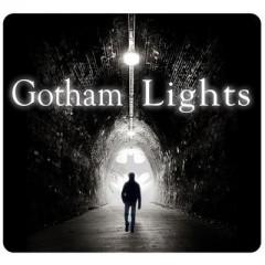 Gotham Lights Podcast