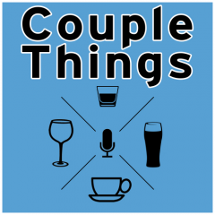 Couple Things Podcast