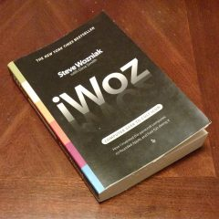 """iWoz"" is the Great Autobiography of Steve Wozniak by Steve Wozniak with Gina Smith"