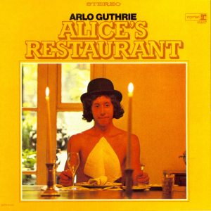 Alice's Restaurant by Arlo Guthrie
