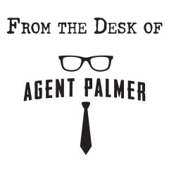 From the Desk of Agent Palmer: A Personal Look Back at the Year that Was