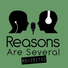 Reasons Are Several Revisited