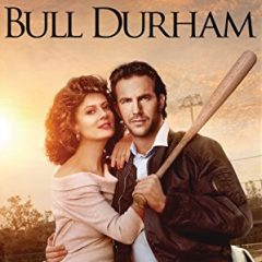 Nine Innings with Bull Durham