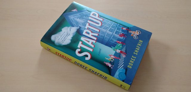 Startup A Novel from Doree Shafrir