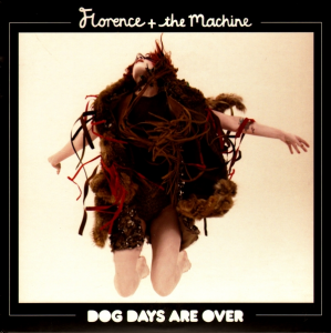 Dog Days are Over by Florence and the Machine