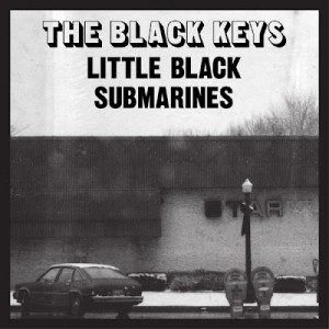 Little Black Submarines by Black Keys