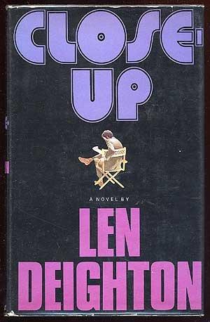 Close-Up A Novel by Len Deighton