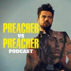Preacher Vs Preacher: A Comparison Companion