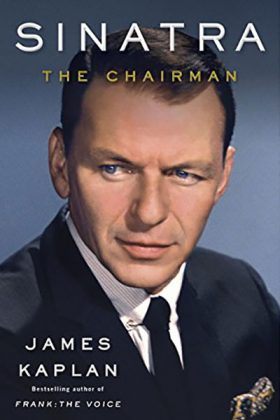 Sinatra The Chairman by James Kaplan Book Cover