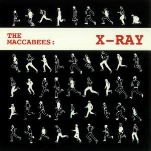 X-Ray by The Maccabees