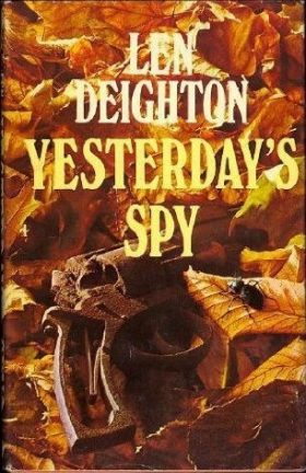 Yesterday's Spy by Len Deighton