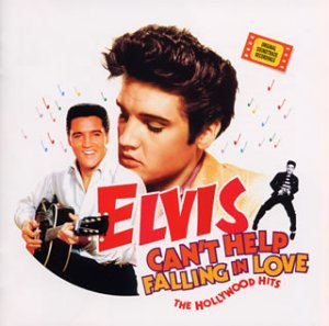 Can't Help Falling In Love by Elvis