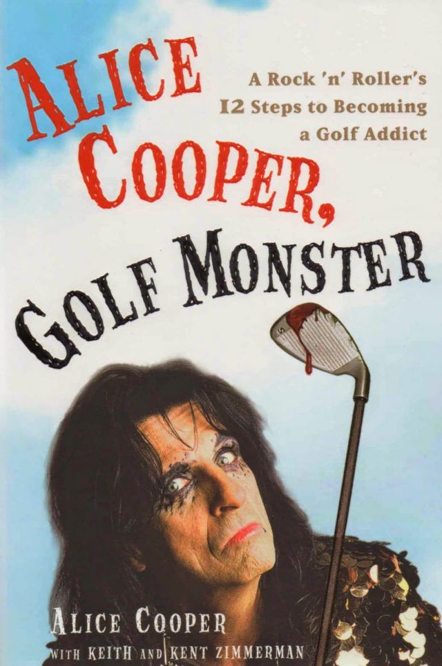 Alice Cooper Golf Monster Autobiography